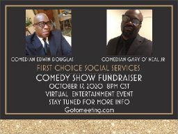 FIRST CHOICE SOCIAL SERVICES  COMEDY FUNDRAISER