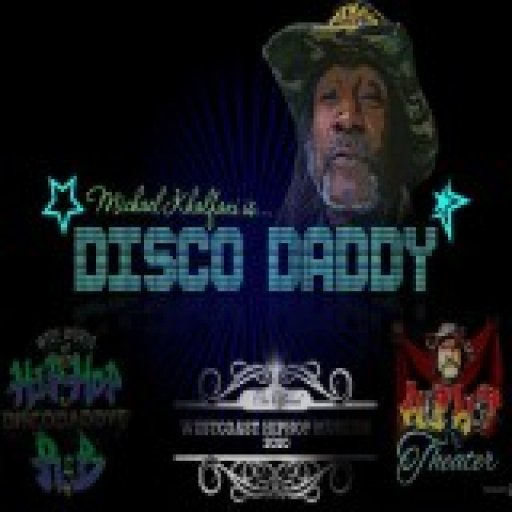 DISCO DADDYS' WIDE WORLD OF HIPHOP AND RNB