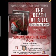 "The stage Play ""The Death of a Lie"" Phillitia Charlton"